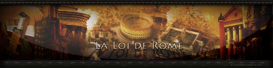 La Loi de Rome